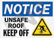 Notice – Unsafe roof – Keep off