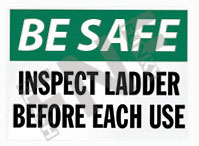 Be safe – Inspect ladder before each use