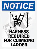 Notice – Harness required for climbing ladder