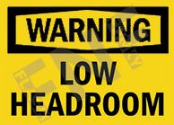 LOW HEAD ROOM SAFETY SIGNS