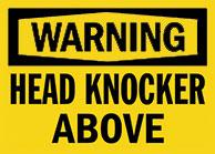 Head Knocker Abover Sign 1