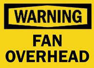 Fan Overhead Sign 1