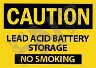 Lead acid battery storage No smoking Sign 1