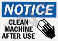 Notice – clean machine after use