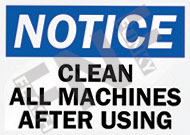 Notice – Clean all machines after using