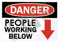 Danger – People working below