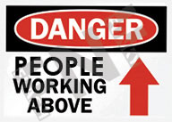 Danger – People working above