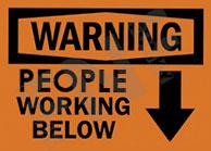 Warning – People working below