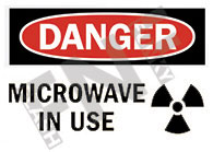 Danger – Microwave in use