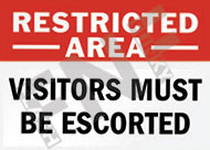 Restricted area – Visitors must be escorted