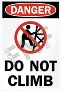 Danger – Do not climb