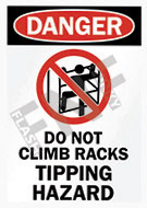 Danger – Do not climb racks – Tipping hazard
