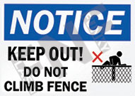 Notice – Keep out