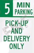 5 Min parking – Pick-up and delivery only