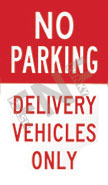 No parking – Delivery vehicles only
