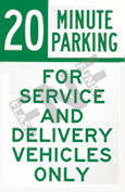 20 Min Parking – For service and delivery vehicles only
