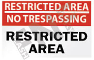 Restricted area – No trespassing – Restricted area