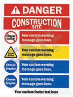 Danger – Construction site – Your custom warning message goes here – Your custom warning message goes here – Your custom warning message goes here – Your custom warning message goes here – Your custom footer goes here