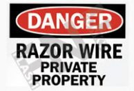 Danger – Razor wire – private property