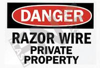 Danger – Razor wire – private property