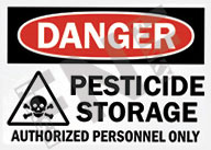 Danger – Pesticide storage – Authorized personnel only