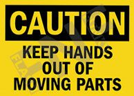 Caution – Keep hands out of moving parts