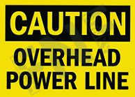 Caution – Overhead power line