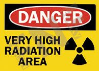 Danger – Very high radiation area
