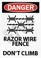 Danger – Razor wire fence – Don't climb