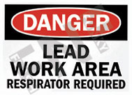 Danger – Lead work area – Respirator required