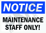 Notice – Maintenance – Staff only