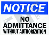 Notice – No admittance without authorization