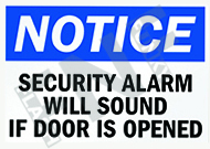 Notice – Security alarm will sound if door is opened