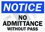 Notice – No admittance without pass