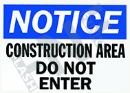 Construction area – Do not enter