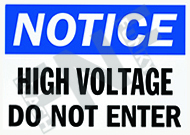 Notice – High voltage – Do not enter