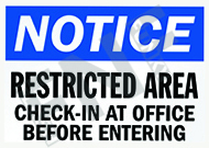 ice – Restricted area – Check-in at office before entering