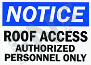 Roof access – Authorized personnel only