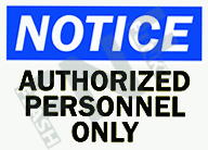 Notice – Authorized personnel only