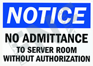 Notice – No admittance to server room without authorization