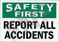 Safety first – Report all accidents