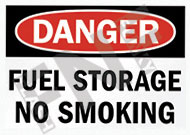 Danger – Fuel storage – No smoking