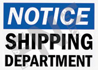 Notice – Shipping department