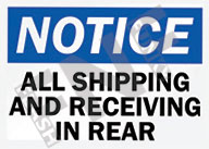 Notice – All shipping and receiving in rear