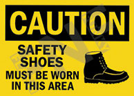 Caution – Safety shoes must be worn in this area