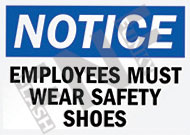 Notice – Employees must wear safety shoes
