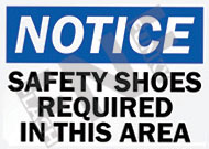 Notice – Safety shoes required in this area