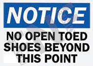 Notice – No open toed shoes beyond this point