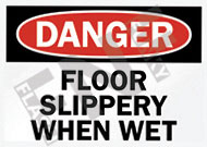 Danger – floor slippery when wet
