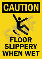 Caution – Floor slippery when wet